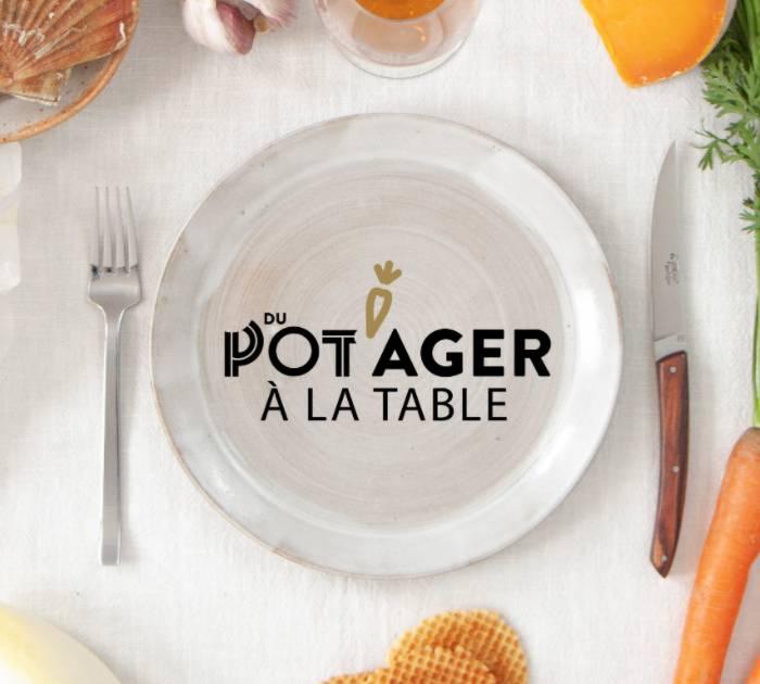 Du potager à la table, bons cadeaux de nos restaurants
